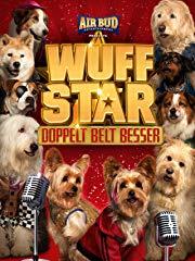 Wuff Star: Doppelt Belt Besser Stream