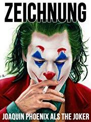 Zeichnung Joaquin Phoenix als The Joker stream