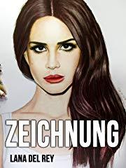 Zeichnung Lana Del Rey stream