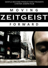 Zeitgeist: Moving Forward stream