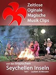 Zeitlose Originale Magische Musik Clips von den tropischen Seychellen Inseln Teil 1 Stream