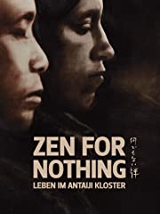 Zen for nothing-Leben im Antaiji Kloster Stream