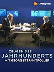 Zeugen des Jahrhunderts - Georg Stefan Troller im Gespräch mit Gero von Boehm stream