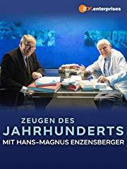 Zeugen des Jahrhunderts - Hans-Magnus Enzensberger im Gespräch mit Gero von Boehm stream