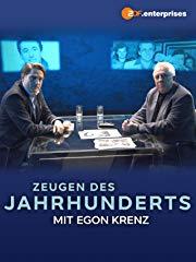 Zeugen des Jahrhunderts - Jakob Augstein im Gespräch mit Egon Krenz stream