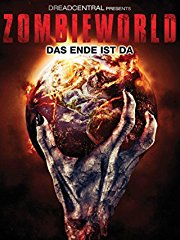 Zombieworld: Das Ende ist da Stream