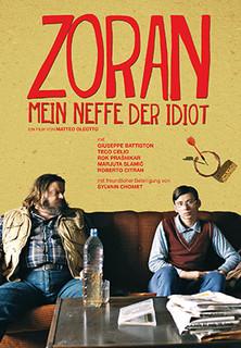 Zoran - Mein Neffe der Idiot Stream