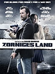 Zorniges Land: For Blood. For Money. For A Way Out. Stream
