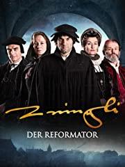 Zwingli – Der Reformator - stream