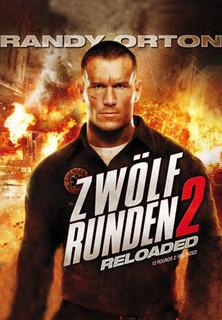 Zwölf Runden 2 - Reloaded - stream