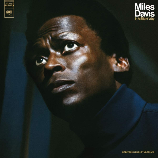 VINYL Davis Miles • In A Silent Way / 50th Anniversary (LP)