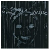 VINYL NAČEVA, TENTATO, FIVE – PRŮVAN V HLAVĚ  12″ Vinyl  (Ajlavmjuzik)