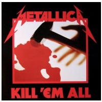 VINYL Metallica • Kill 'em All (LP)