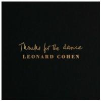 VINYL Cohen Leonard • Thanks For The Dance (LP)
