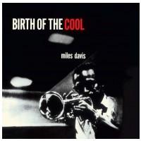 VINYL DAVIS, MILES - BIRTH OF THE COOL -LP+CD- / 180.GR