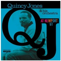 VINYL Quincy Jones At Newport '61 LP