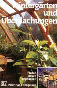 Wintergrten-und-berdachungen-Planen-Bauen-Bepflanzen-0