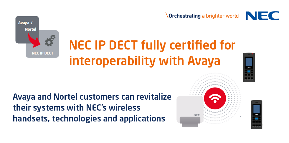 NEC IP DECT fully certified for interoperability with Avaya - NEC ...