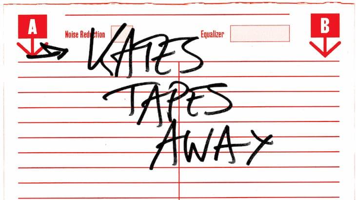 Kates tapes away