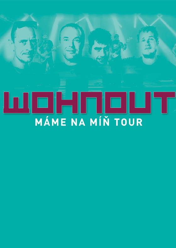 Wohnout<br>Máme na míň tour