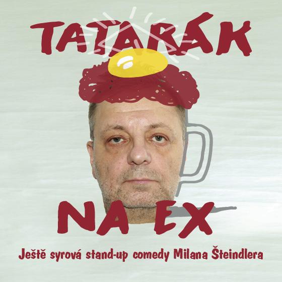 Vstupenky na představení TATARÁK na EX