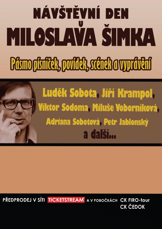 Návštěvní den u Miloslava Šimka