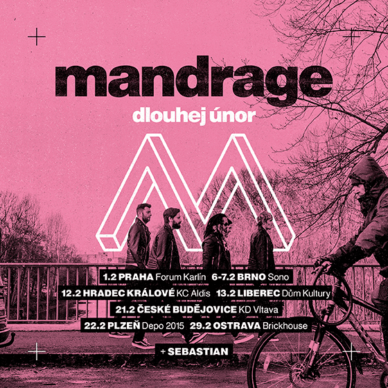 Mandrage<BR>Dlouhej únor 2020