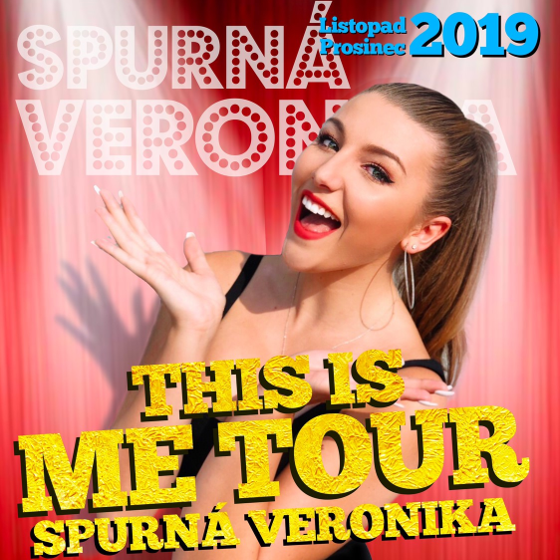 Veronika Spurná<BR>This is ME TOUR