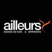 AGENCE AILLEURS Publicité, marketing, communication