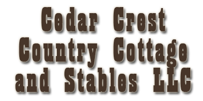 Cedar Crest Country Cottage and Stables LLC