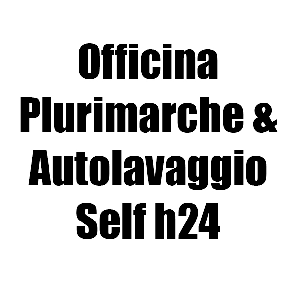 Officina Plurimarche e Autolavaggio Self h24
