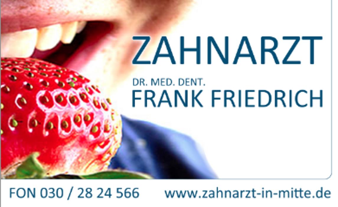 Bild zu Zahnarztpraxis Dr. med. dent. Frank Friedrich in Berlin