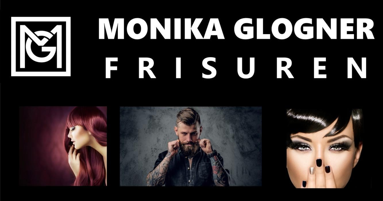 MONIKA GLOGNER - FRISUREN