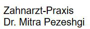 Dr. (Univ. Mashhad) Mitra Pezeshgi-Khorasgani Zahnarztpraxis