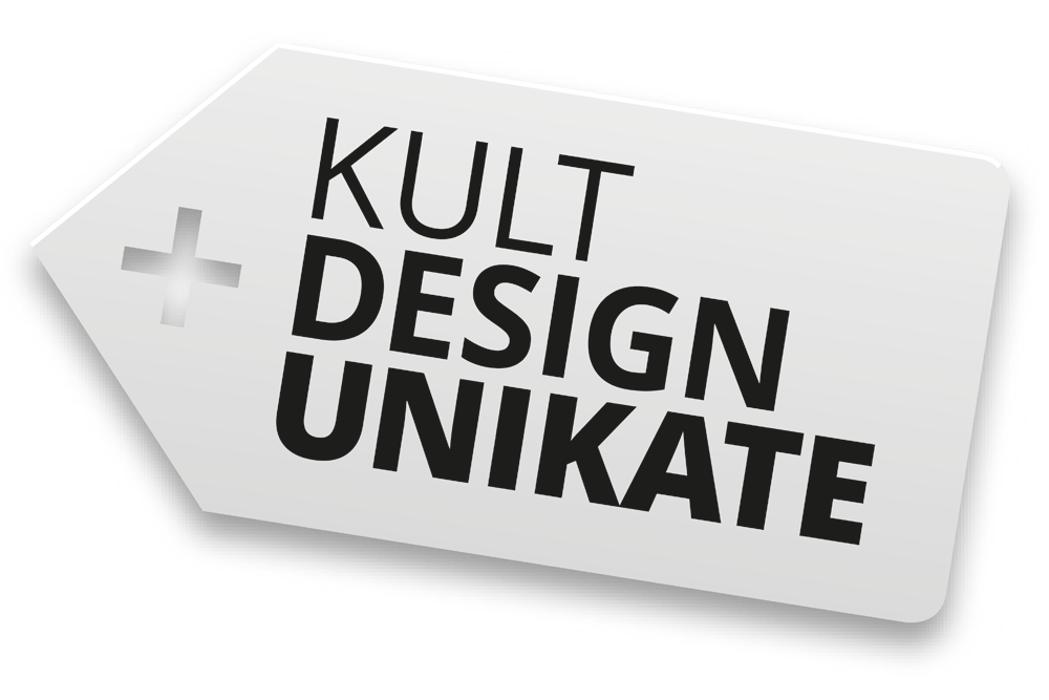Kult - Design - Unikate