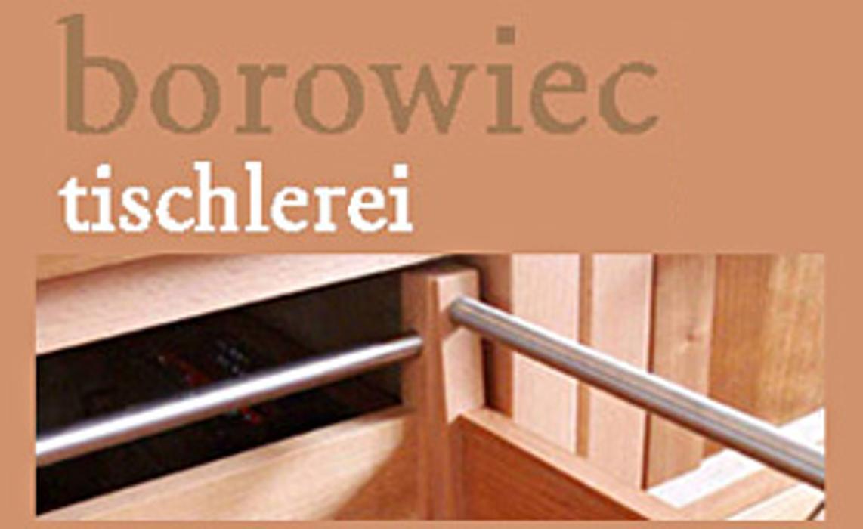 Tischlerei Borowiec GmbH