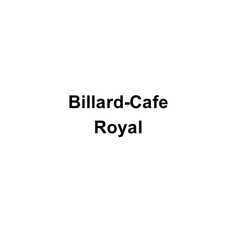 Billard-Cafe Royal