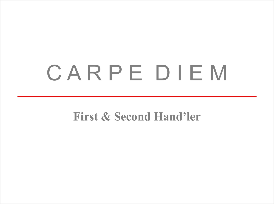 Carpe Diem First & Second Hand'ler