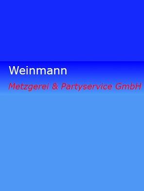 Weinmann Metzgerei & Partyservice GmbH