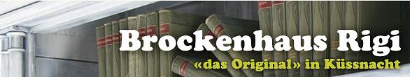 Brockenhaus Rigi 'das Original' in Küssnacht