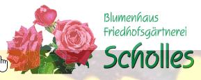Blumenhaus und Friedhofsgärtnerei Scholles