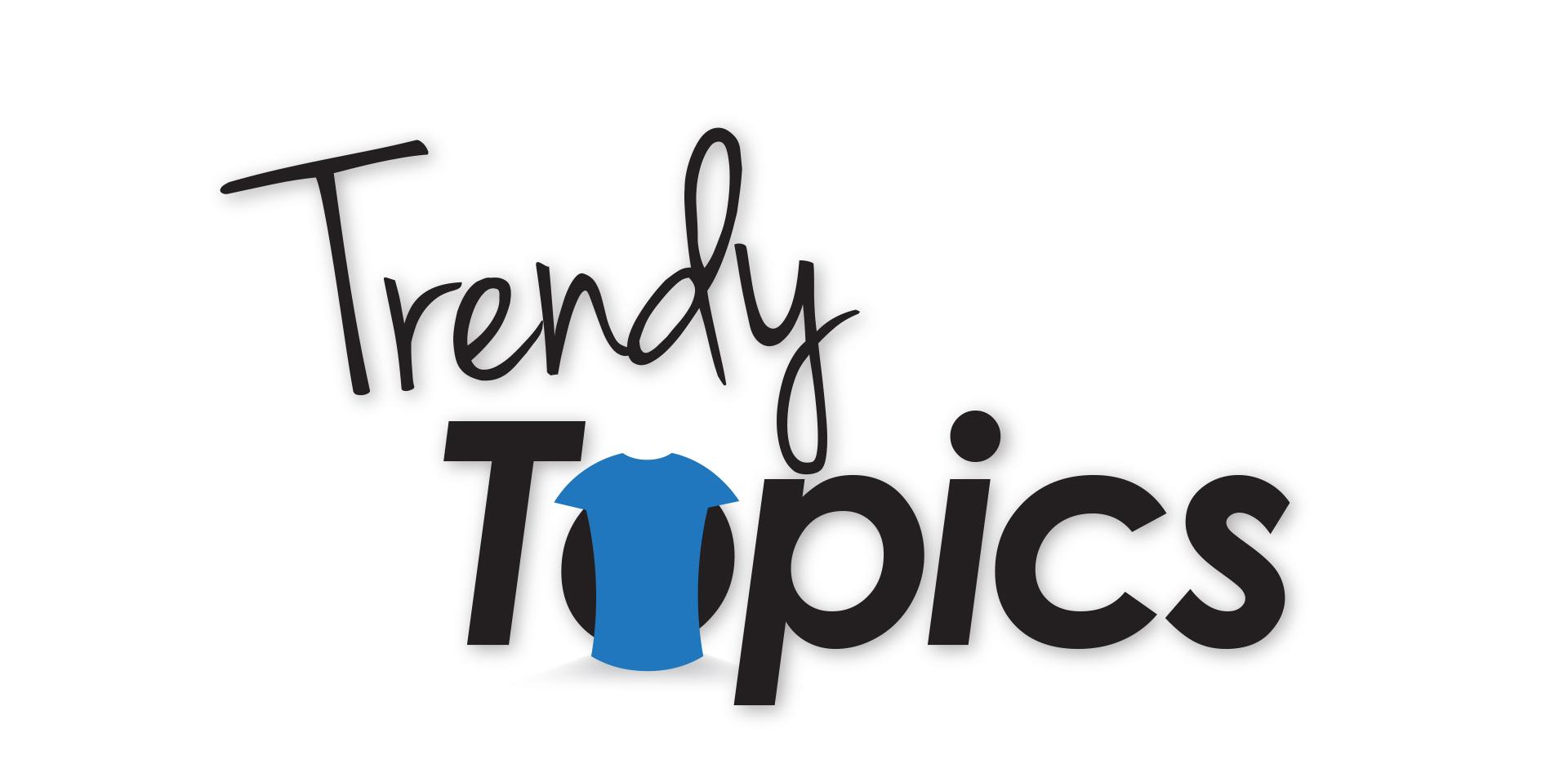 Trendy Topics