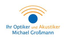 Ihr Optiker und Akustiker Michael Großmann