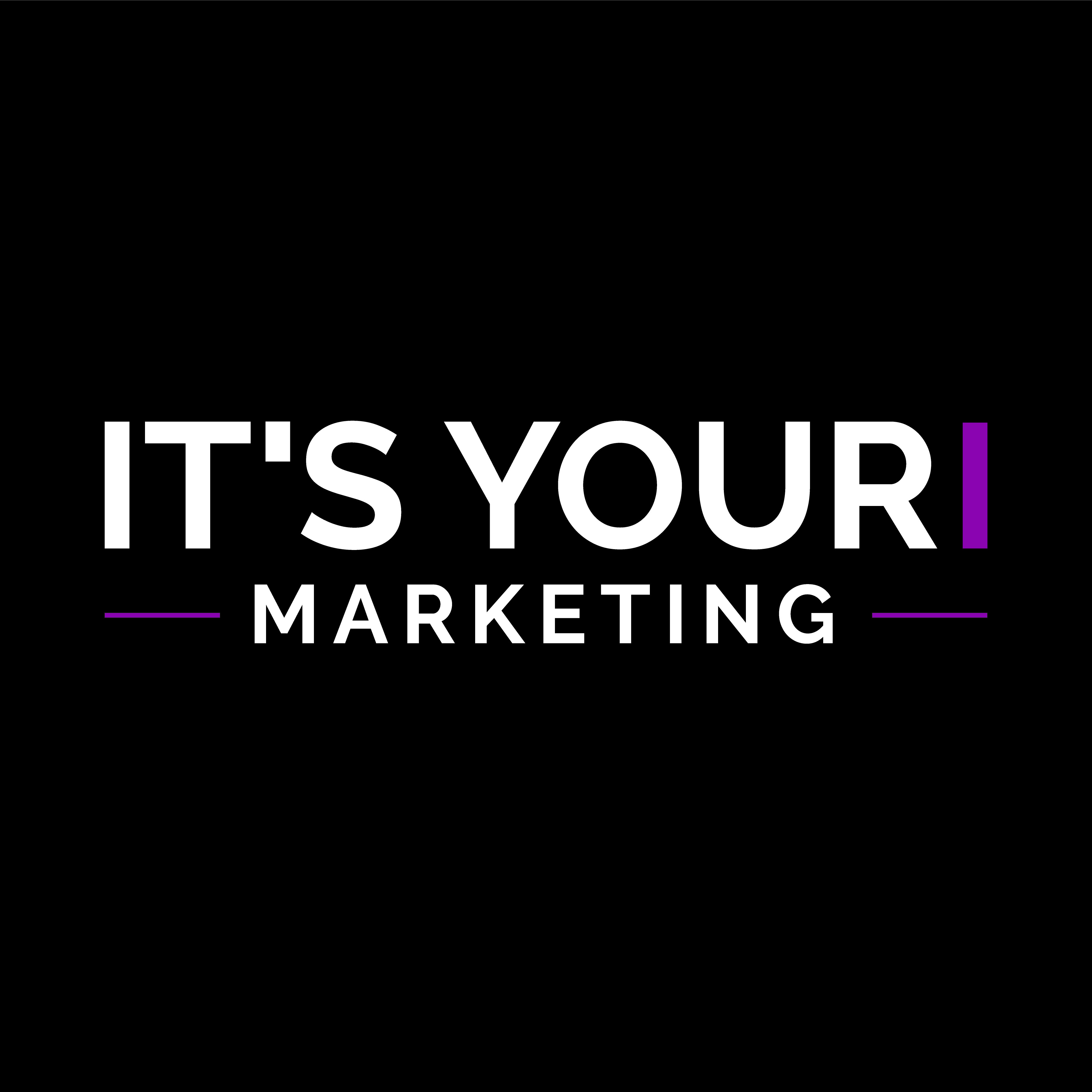 IT´S YOUR MARKETING
