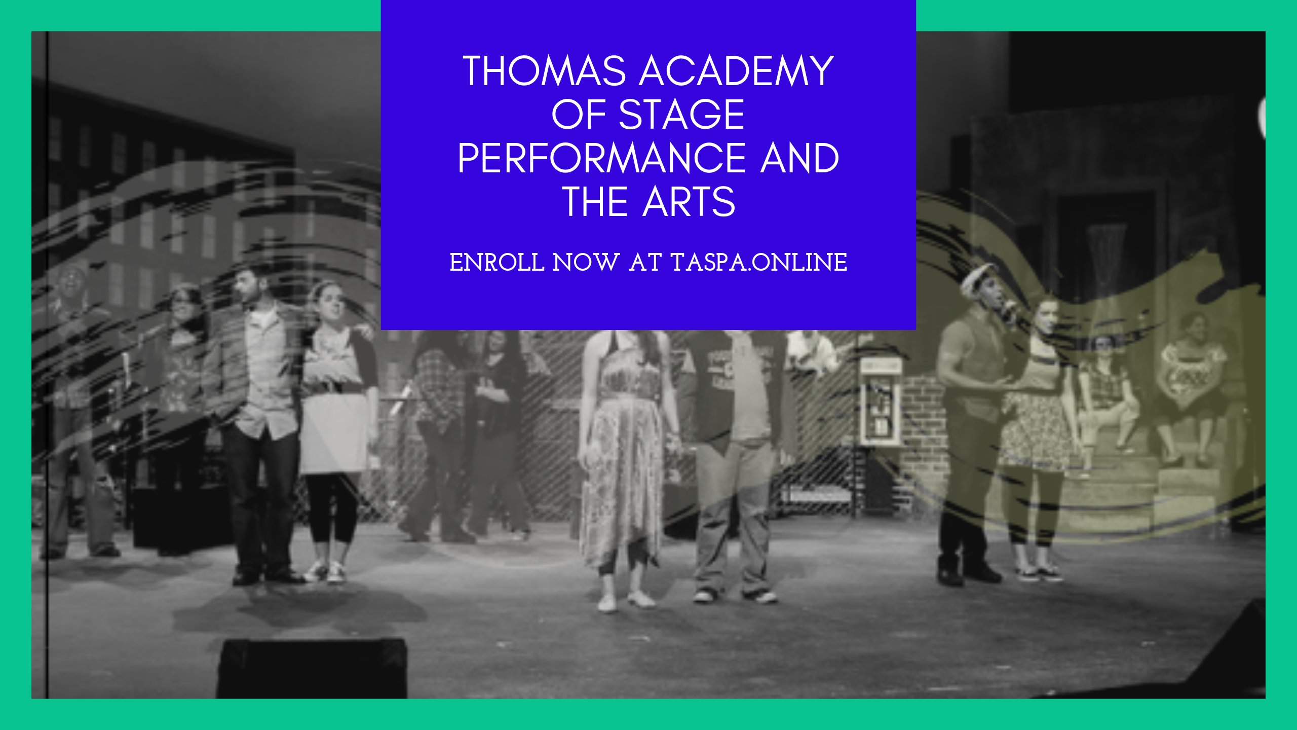 Thomas Academy of Stage Performance and the Arts
