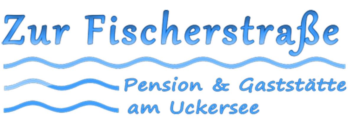 Zur Fischerstraße - Pension & Gaststätte am Uckersee - Inh. Anke Menge-Weiher Prenzlau