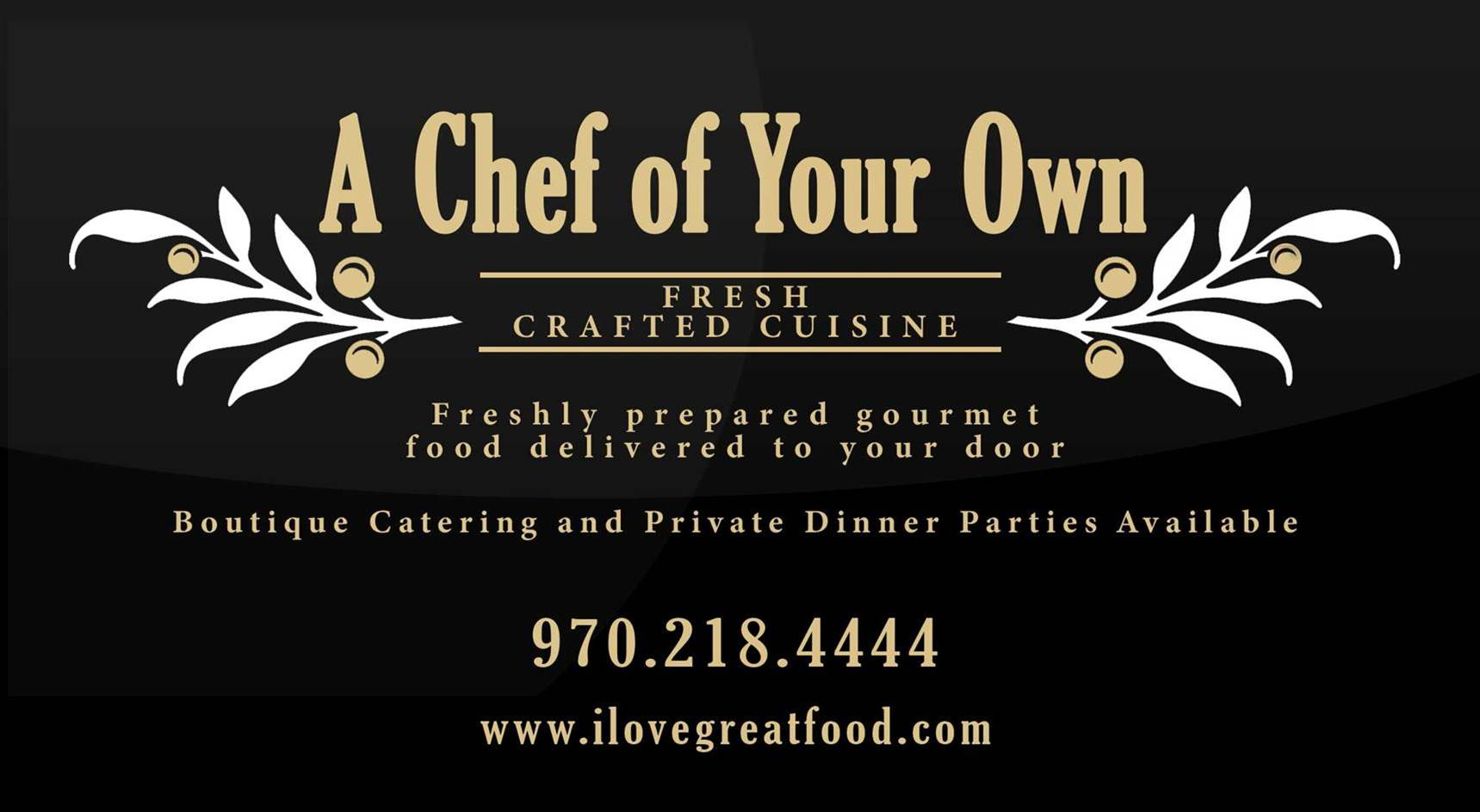 A Chef of Your Own Fresh Crafted Cuisine-Delivery and Catering