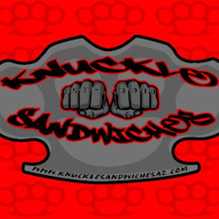 Knuckle Sandwiches - Mesa, AZ