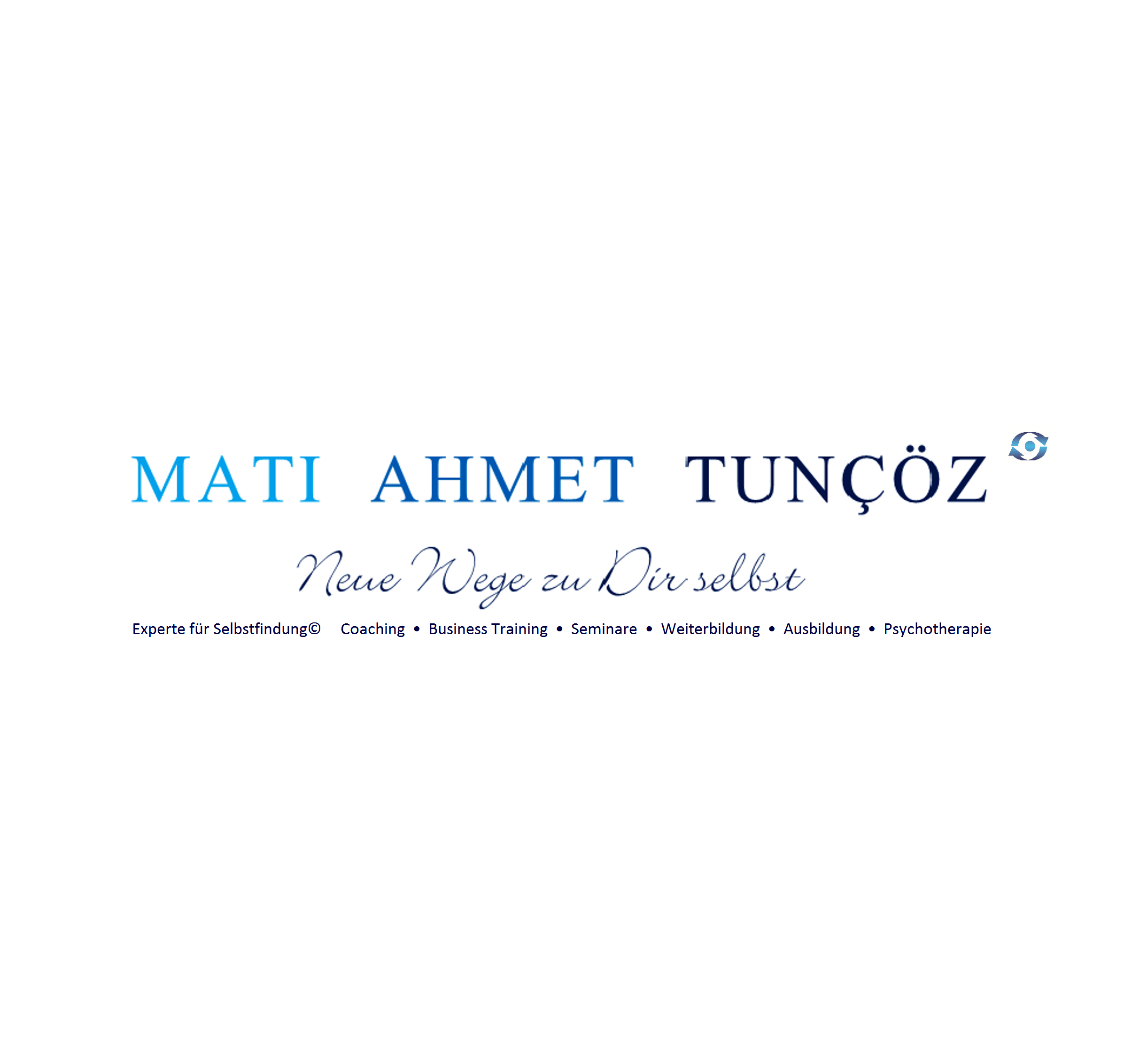 Mati Ahmet Tunçöz - Coaching Ausbildung Psychotherapie Training Selbstfindung