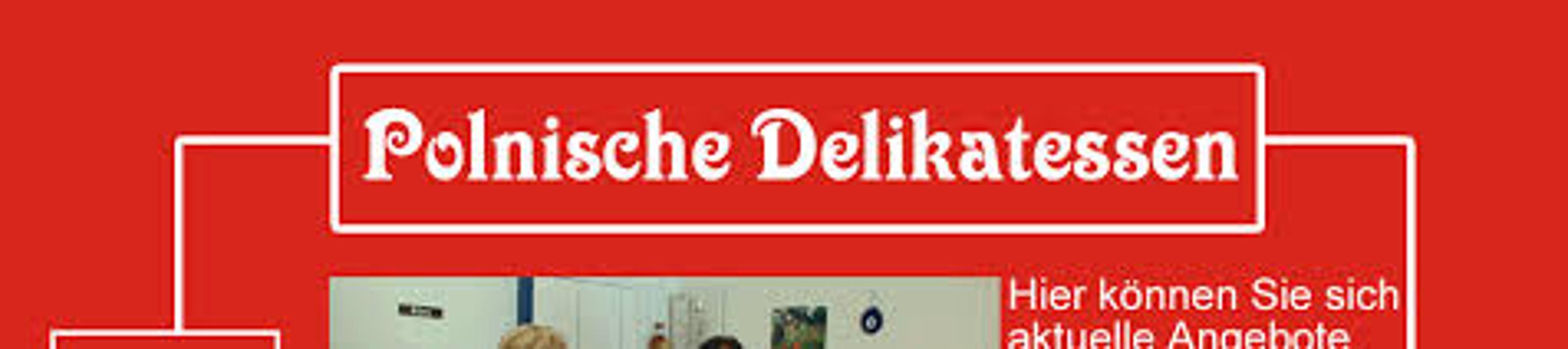 Bild zu Polnische Delikatessen Inh. Urszula Grubek in Siegen
